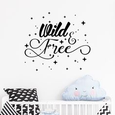 Wild & Free Nursery Wall Decal Sticker by SirFaceGraphics on Etsy Wall Decals For Bedroom, Wall Decal Sticker, Wall Stickers, Wild And Free, Kid Beds, Boy Room, Custom Design, Typography, Lab