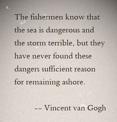 Vincent Van Gogh Quotes About Love, Stars and Life The Words, Cool Words, Great Quotes, Quotes To Live By, Inspirational Quotes, Motivational, Words Quotes, Me Quotes, Sayings