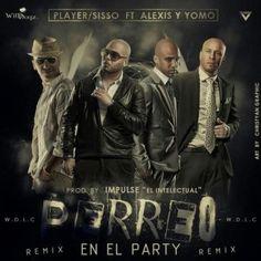 Player Sisso Ft. Alexis & Yomo – Perreo En El Party (Official Remix) via #FullPiso
