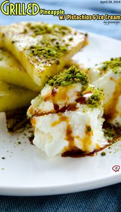 Grilled Pineapple with Ice Cream. A very easy and simple dessert than you can make in no time! | giverecipe.com | #pineapple #icecream #pistachio #dessert #easy