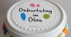 Diamantin´s Hobbywelt: Geburtstag im Glas Gift Vouchers, Boy Or Girl, Origami, Favors, Happy Birthday, Muffin, Sweet, Diy, Gift Cards
