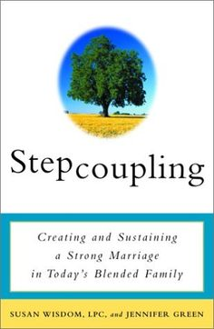 Stepcoupling: Creating and Sustaining a Strong Marriage in Todays Blended Family by Susan Wisdom, http://www.amazon.com/dp/0609807412/ref=cm_sw_r_pi_dp_FT6Qrb0XEW1SQ