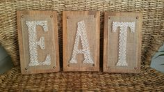 Check out this item in my Etsy shop https://www.etsy.com/listing/451835638/kitchen-string-art-eat-sign-farmhouse