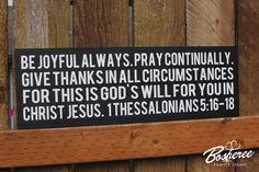 Bible Verse Painted Wood Sign - Be Joyful Always Verse Sign - Perfect Christmas Gift