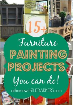 15+ Furniture Painting Projects #anniesloan #chalkpaint