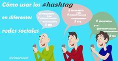 ¿Sabes cómo usar los #hashtag en diferentes redes sociales? #infografía Actualizado