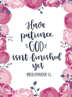 have patience, god isn't finished yet hand lettering done on the iPad Pro in the procreate app using the Apple Pencil. stickers, prints and more available on redbubble! Inspirational Bible Quotes, Scripture Quotes, Bible Scriptures, Faith Quotes, Positive Bible Verses, Cute Bible Verses, Unique Quotes, Heart Quotes, Mom Quotes