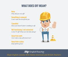 """My English Teacher. OFF meanings. Details the different usages for the word """"off"""" using simple, concise language."""