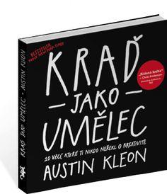 Kraď jako umělec | Jan Melvil Publishing