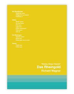 O pôster Das Rheingold retrata a obra de forma minimalista. É composto por um fundo amarelo e tons de azul, que simbolizam o rio Reno. #operaclub #richardwagner #opera