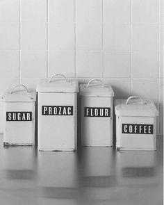 Flour, Coffee, Prozac ...