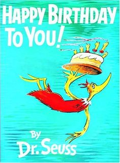 dr.seuss birthday | Happy Birthday Dr. Seuss!!!