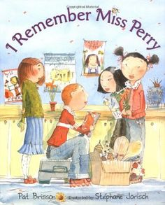 I Remember Miss Perry for helping children cope with a teacher's death.