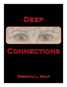 """Deep Connections """"The story begins as a group of friends gather to watch a comet fly overhead. It is that act that is the catalyst to changing all their lives as eyes watch in the shadows."""" Read more here: http://www.onlinebookpublicity.com/paranormal-fiction-adventure.html#rg"""