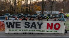 Climate activists and pipeline protesters turn to civil disobedience in the Northeast