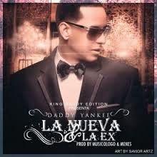 Daddy Yankee - La Nueva y la Ex (Lyrics)