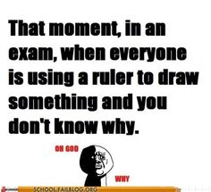 Or when everyone is typing and you are still outlining.  Or when that douche day student gets up and turns it in an hour early with that stupid smug smile on his face.  OMG I hate law school exams apparently!