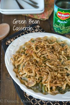 Green Bean Casserole - a holiday favorite minus the canned soup!