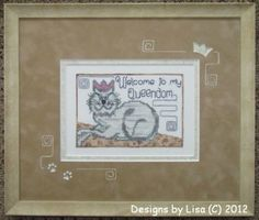 Welcome To My Queendom is the title of this cross stitch pattern from Designs by Lisa that is stitched with Gentle Art Sampler threads and K...