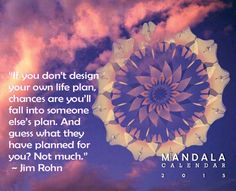 The plan, the pattern and the Mandala. Integration of creative habits and goal setting to manifest the dream.