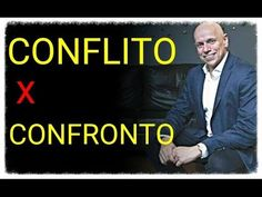 Conflito e Confronto ● Leandro Karnal