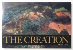 The Creation | Ernst Haas