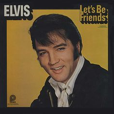 Elvis Presley Let's Be Friends
