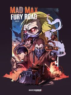 Mad Max: Fury Road Fan Art on Behance
