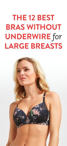 The 12 Best Bras Without Underwire For Large Breasts
