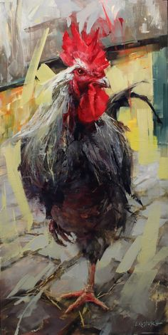 Painting the Spaces in Between - Fine Art Connoisseur Rooster Painting, Rooster Art, Chicken Painting, Chicken Art, Arte Peculiar, Photo Animaliere, Farm Art, Animal Paintings, Fine Art Paintings