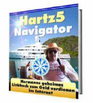 Hartz5-Navigator - Hermanns geheimes Linkbook zum Geld verdienen im Internet