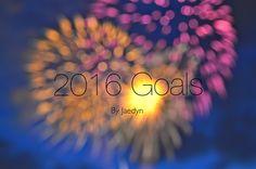 2016 Goals | Jaedyn