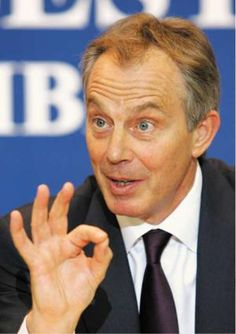 Tony Blair- you are great!