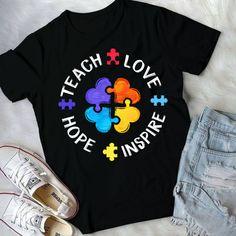 Teach Love Hope Inspire T-Special Education shirt, Autism Teacher Parents Tee, Idea Gift Shirt For Teacher's Day - Men's style Teachers' Day, Teacher Shirts, Special Education, Workout Shirts, Autism, Cap Sleeves, Fabric Weights, Inspire, Teaching
