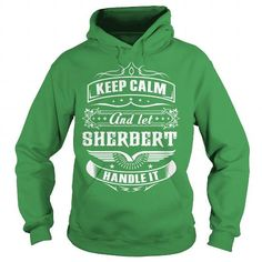 SHERBERT #name #tshirts #SHERBERT #gift #ideas #Popular #Everything #Videos #Shop #Animals #pets #Architecture #Art #Cars #motorcycles #Celebrities #DIY #crafts #Design #Education #Entertainment #Food #drink #Gardening #Geek #Hair #beauty #Health #fitness #History #Holidays #events #Home decor #Humor #Illustrations #posters #Kids #parenting #Men #Outdoors #Photography #Products #Quotes #Science #nature #Sports #Tattoos #Technology #Travel #Weddings #Women