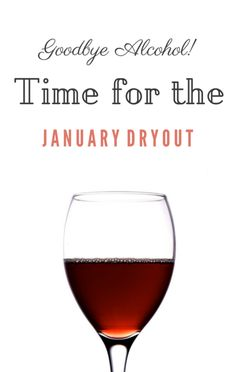 Dr Oz suggested taking a month-long break from alcohol, calling it the January Dry Out. No matter what month you do it, going 30 days without alcohol can help cleanse your system and maybe even help you lose a few pounds.