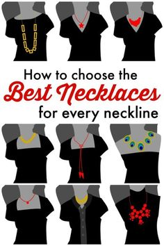 Learn how to choose the best necklaces for every neckline!