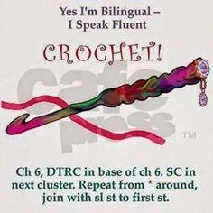 I speak fluent Crochet. Lol