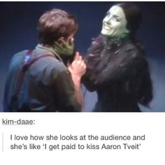 I would make that face too if I was paid to kiss Aaron tveit! Broadway Wicked, Wicked Musical, Broadway Theatre, Broadway Shows, Musicals Broadway, Theatre Nerds, Music Theater, The Rocky Horror Picture Show, Aaron Tveit