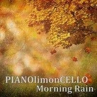 Morning Rain by PIANOlimonCELLO on SoundCloud