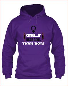 It's no secret that girls wear cooler than boys when it comes to fashion. So we decided to make a shirt with simple design but had a strong since of message through out the world! Making Shirts, Girls Wear, Simple Designs, Cool Girl, How To Make, How To Wear, Strong, T Shirts For Women, Hoodies