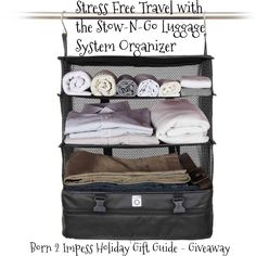 Visit the Born 2 Impress blog for a chance to win a free Stow-N-Go Luggage System Organizer and stay organized while traveling!