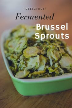 A delicious easy to make fermented Brussel Sprouts recipe using a perfect blend of herbs. Probiotic Foods, Fermented Foods, Ginger Ale, Kombucha, Pickled Brussel Sprouts, Brussels Sprouts, Fermentation Recipes, Vegetarian Snacks, Thing 1