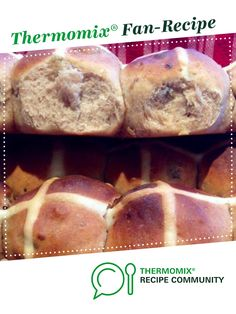 Best Hot Cross Buns - light & fluffy by BethyN. A Thermomix ® recipe in the category Baking - sweet on www.recipecommunity.com.au, the Thermomix ® Community.