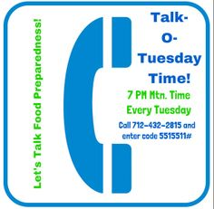 Talk-O-Tuesday radio show! 7PM Mountain Time. Call 712-432-2815 and enter code 5515511# Come join us!