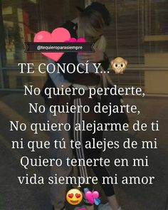 Te conocí y... Todo cambio 😊❤ Anarchy Quotes, Love Messages, My Only Love, I Love You, Spanish Quotes, Bae Quotes, Dear God, Sandro, Romantic Love Quotes