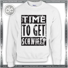 Cheap Sweatshirt Rick and Morty Time To Get Schwifty Shop //Price: $24 Gift Custom Tee Shirt Dress //     #Desains #Tees #Shirt #Dress