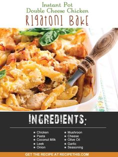 Instant Pot | Instant Pot Double Cheese Chicken Rigatoni Bake recipe from RecipeThis.com