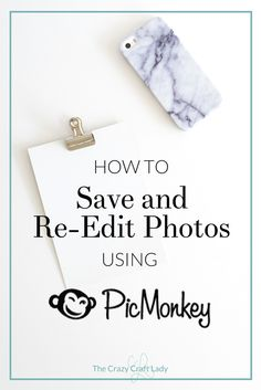 Follow this quick and easy video tutorial to see how to use the PicMonkey Hub so you can save and re-edit photos.  How to Save and Re-Edit Photos in PicMonkey Hub - The Crazy Craft Lady