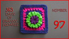 365 Days of Granny Squares Number 97